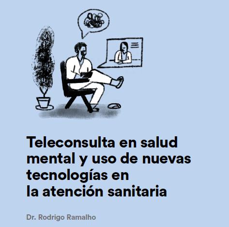 White Paper: Teleconsulta en salud mental y el uso de nuevas tecnologías